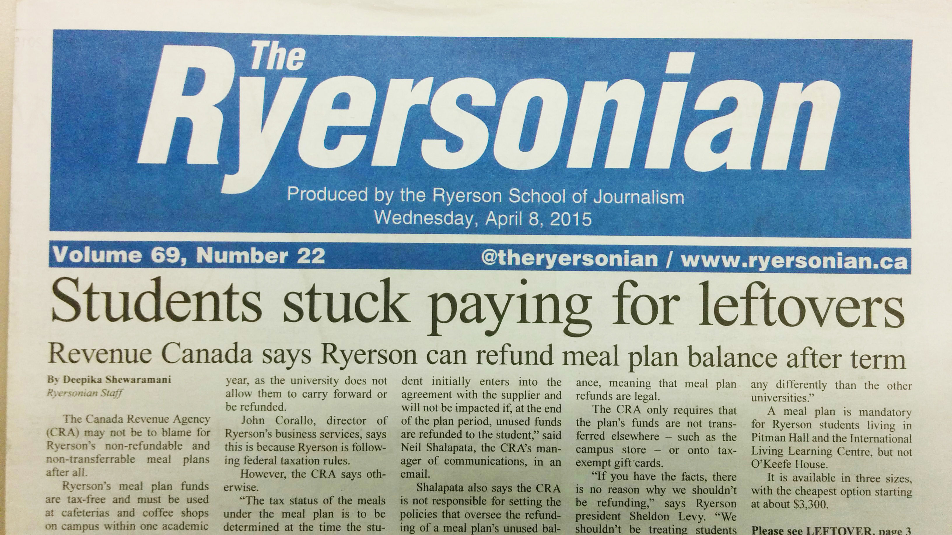 A previous Ryersonian story that revealed that CRA was not blocking changes to the meal plan system.