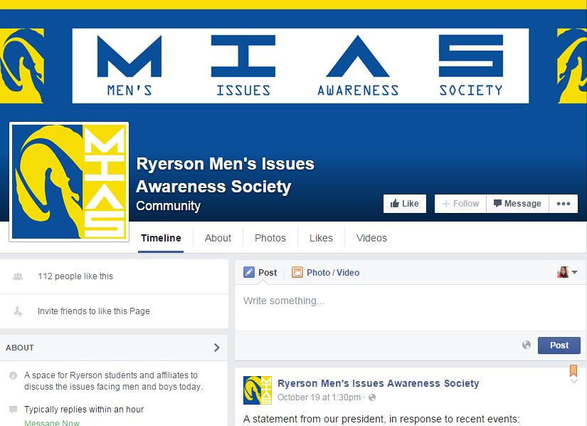 The unofficial Ryerson Men's Issues Awareness Society has a Facebook page as well.
