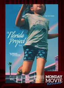 MOVIE MONDAYS: The Florida Project
