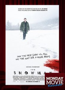 "MOVIE MONDAY: ""The Snowman"""