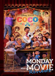 "MONDAY MOVIE: ""Coco"""