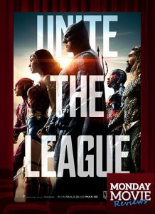 "MONDAY MOVIE: ""The Justice League"""
